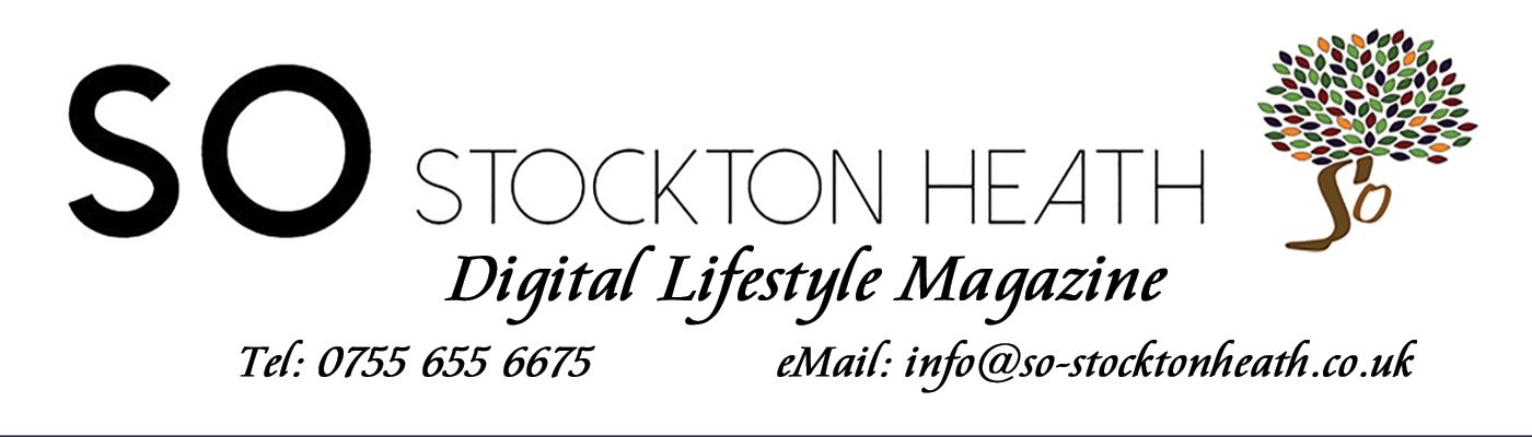 So Stockton Heath Digital Lifestyle Magazine